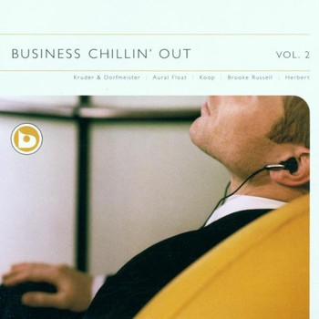 Various - Business Chillin' Out 2