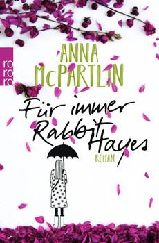 Für immer Rabbit Hayes - Anna McPartlin  [Taschenbuch]