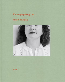 Photographing Ina - Philip Trager
