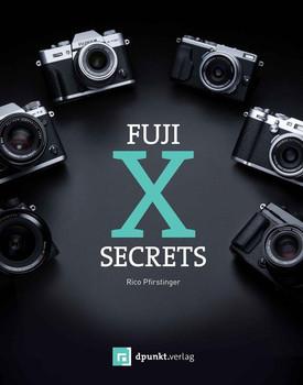 Fuji-X-Secrets - Rico Pfirstinger  [Taschenbuch]