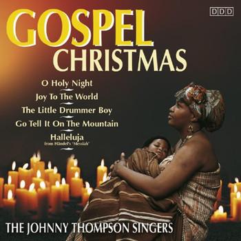 the Johnny Thompson Singers - Gospel Christmas Vol.2