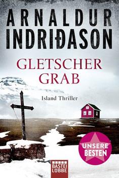 Gletschergrab. Island Thriller . - Arnaldur Indriðason  [Taschenbuch]