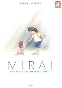 Mirai - Das Mädchen aus der Zukunft. Roman - Mamoru Hosoda  [Taschenbuch]