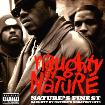 Naughty By Nature - Nature's Finest - Greatest Hits