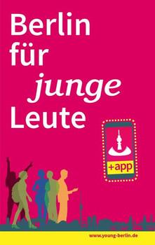 Berlin für junge Leute [Taschenbuch]