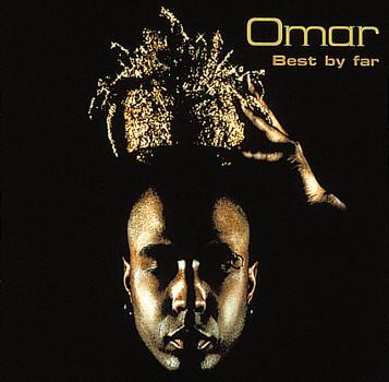 Omar - Best By Far