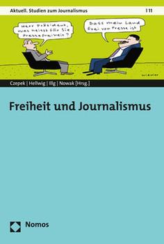 Freiheit und Journalismus [Taschenbuch]