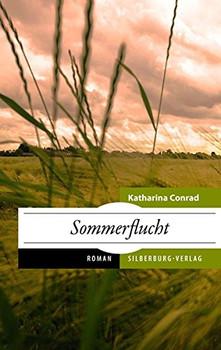 Sommerflucht - Katharina Conrad [Taschenbuch]