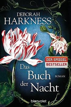 Das Buch der Nacht - Deborah Harkness [Taschenbuch]
