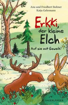 Erkki, der kleine Elch - Friedbert Stohner  [Gebundene Ausgabe]