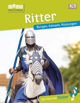 memo Wissen entdecken. Ritter. Burgen, Kämpfe, Rüstungen. Das Buch mit Poster! [Gebundene Ausgabe]