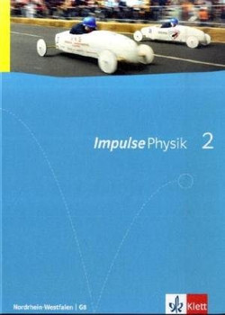 Impulse Physik. Ausgabe für Nordrhein-Westfalen G8. Schülerbuch für die Klassen 7-9: BD 2 - Christian Feldmann