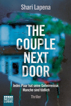 The Couple Next Door. Thriller - Shari Lapena  [Taschenbuch]