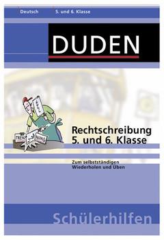 Rechtschreibung 5. und 6. Klasse: Zum selbstständigen Wiederholen und Üben - Dieter Anzlinger