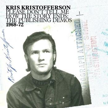 Kris Kristofferson - Please Don'T Tell Me...