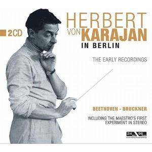 Herbert Von Karajan - Karajan in Berlin / The Early Recordings