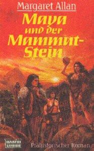 Maya und der Mammut-Stein - Margaret Allan