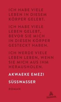 Süßwasser - Akwaeke Emezi  [Gebundene Ausgabe]