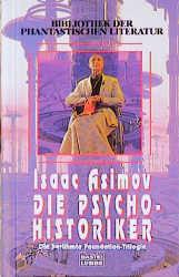 Die Psycho-Historiker - Isaac Asimov