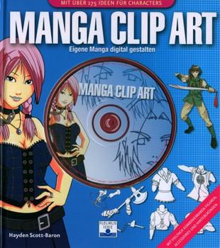 Manga Clip Art. Eigene Manga digital gestalten - Hayden Scott-Baron