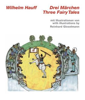 Drei Märchen / Three Fairy Tales - Hauff, Wilhelm
