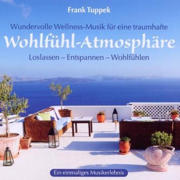 Frank Tuppek - Wohlfühl-Atmosphäre