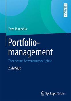 Portfoliomanagement. Theorie und Anwendungsbeispiele - Enzo Mondello  [Gebundene Ausgabe]