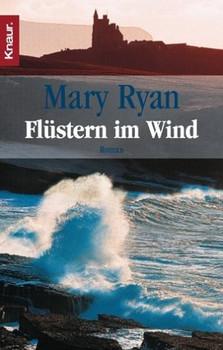 Flüstern im Wind. Eine irische Saga von Liebe und Intrige. - Mary Ryan