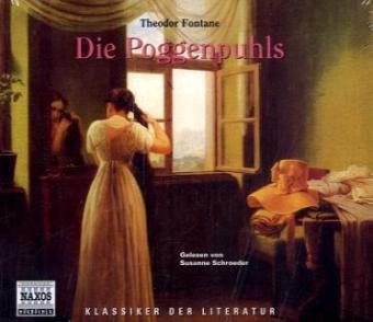 Die Poggenpuhls. 3 CDs. (Klassiker der Literatur)