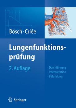 Lungenfunktionsprüfung: Durchführung - Interpretation - Befundung - Dennis Bösch
