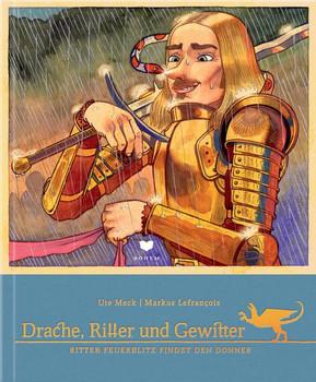 Drache, Ritter und Gewitter. Ritter Donnerschlag trifft einen Blitz / Ritter Feuerblitz findet den Donner - Ute Meck  [Gebundene Ausgabe]