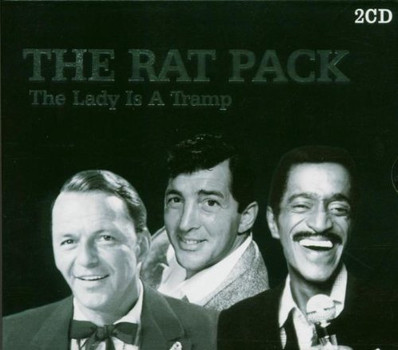 Rat Pack (Sinatra/Martin/Davis) - The Lady Is a Tramp