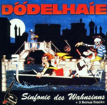 Dödelhaie - Sinfonie des Wahnsinns