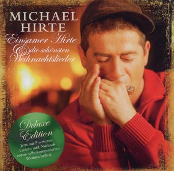 Michael Hirte - Einsamer Hirte und die schönsten Weihnachtslieder (Re-Edition)