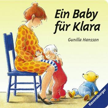 Ein Baby für Klara - Gunilla Hansson