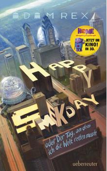 Happy Smekday oder der Tag, an dem ich die Welt retten musste - Rex, Adam