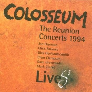 Colosseum - Reunion Concerts'94 (Live)