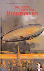 Die letzte Fahrt der Hindenburg - Christa-Maria Zimmermann