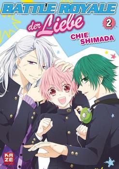 Battle Royale der Liebe 02 - Chie Shimada  [Taschenbuch]