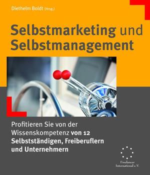 Selbstmarketing und Selbstmanagement [Taschenbuch]