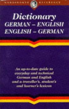 The Wordsworth English-German/German-English Dictionary (Wordsworth Collection) - Robin Sawyers