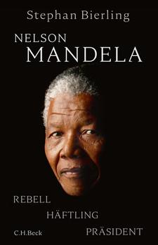 Nelson Mandela. Eine Biographie - Stephan Bierling  [Gebundene Ausgabe]