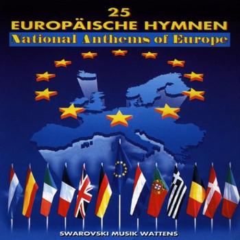 Swarovski Musik Wattens - 25 Europäische Hymnen
