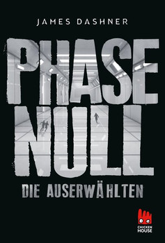 Phase Null - Die Auserwählten. Das Prequel zur Maze Runner-Trilogie - James Dashner  [Taschenbuch]