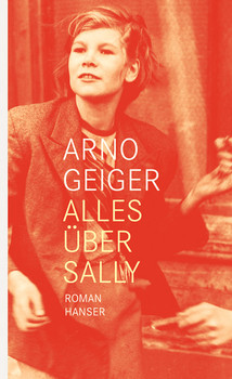 Alles über Sally - Arno Geiger