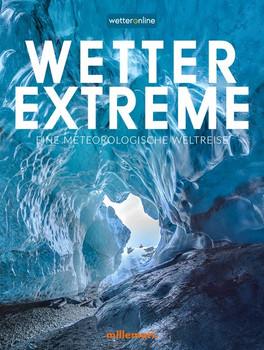 Wetterextreme. Eine meteorologische Weltreise - Constantijn Venema [Gebundene Ausgabe]