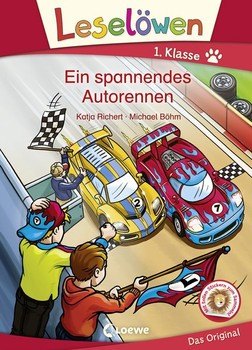 Leselöwen 1. Klasse - Ein spannendes Autorennen - Katja Richert  [Gebundene Ausgabe]
