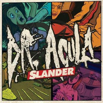 Dr.Acula - Slander
