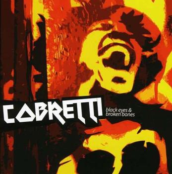 Cobretti - Black Eyes & Broken Bones