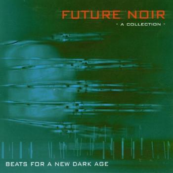 Compilation - Future Noir 1
